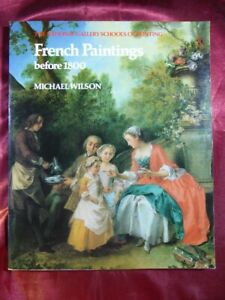 French Paintings Before 1800 by Michael Wilson PB BOOK National Gallery School