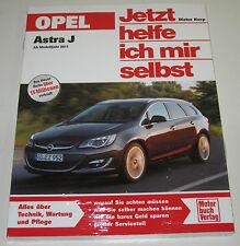 Reparaturanleitung Opel Astra J Turbo / LPG / CDTI / Biturbo CDTI ab 2011 NEU!
