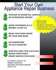 Start Your Own Appliance Repair Business: The Most Essential Appliance Repair...