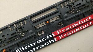2 X Eintracht Frankfurt Kennzeichenhalter Nummernschildhalter Frankfurt