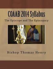 COAAB Syllabus: COAAB 2014 Syllabus : The Episcope and the Episcopacy by...