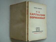 1934 SI LE CAPITALISME DISPARAISSAIT DE LUCIEN ROMIER CHEZ HACHETTE
