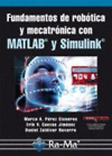 FUND.DE ROBOTICA Y MECATRONICA CON MATLAB Y SIMULINK. ENVÍO URGENTE (ESPAÑA)