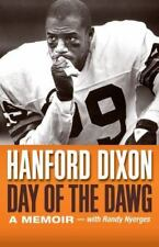 Day of the Dawg: A Football Memoir by Dixon, Hanford, Nyerges, Randy