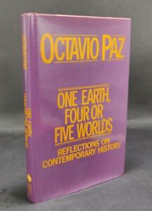 Signed Octavio Paz One Earth 4 or 5 Worlds Reflections on Contemporary History