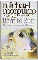 Born To Run,Michael Morpurgo