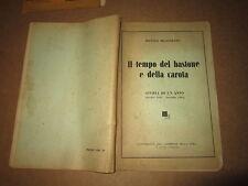 BENITO MUSSOLINI IL TEMPO DEL BASTONE E DELLA CAROTA SUPP,CORRIERE SERA 1944