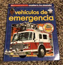 SCHOLASTIC HARDBACK SPANISH ESPANOL BOOK VEHICULOS DE EMERGENCIA