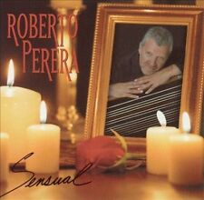 ROBERTO PERERA - Sensual, HDCD, High Definition CD, New, Sealed!