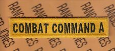 US Army Armored Forces COMBAT COMMAND A Tank Armor tab patch c/e