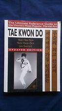 TAE KWON DO Martial Art YEON HEE PARK + YEON HWAN PARK + JON GERRARD Updated Edn