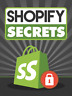 Shopify Secrets Just $0.99
