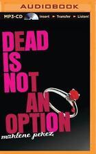 Dead Is: Dead Is Not an Option 5 by Marlene Perez (2015, MP3 CD, Unabridged)