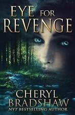 NEW Eye for Revenge by Cheryl Bradshaw