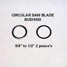 """CIRCULAR SAW BLADE BUSHING 5/8"""" to 1/2"""" 2 peace's"""