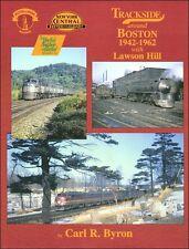 Trackside around Boston 1942-1962 with Lawson Hill / Railroad