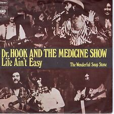 7inch DR. HOOK AND THE MEDICINE SHOW life ain't easy GERMAN 1973 EX+