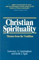 Christian Spirituality : Themes from the Tradition, Paperback by Cunningham, ...