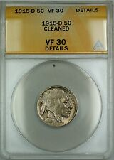 1915-D Buffalo Nickel 5c ANACS VF-30 Details Cleaned (Better Coin)