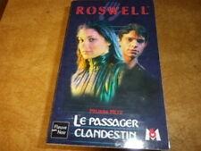 ROSWELL  LE PASSAGER CLANDESTIN     TOME 6