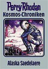 Kosmos-Chroniken, Bd.2, Alaska Saedelaere von Rhodan, Pe... | Buch | Zustand gut