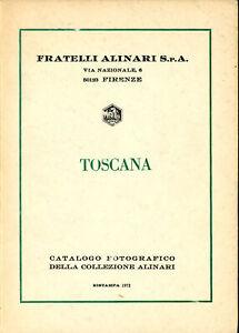 Fratelli Alinari. Toscana. Catalogo fotografico 1972