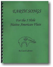 Song Book for 5 hole Native American Flute - Earth Songs