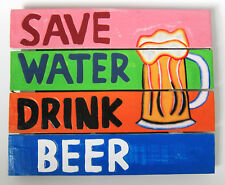 40 x 33cm Rustic Wooden Wall INSPIRATIONAL SIGN: SAVE WATER DRINK BEER, PUB, new
