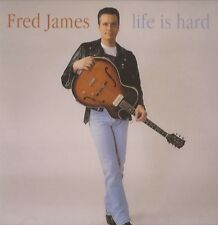 Fred James - Life Is Hard (CD 1998) NEW/SEALED