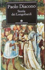 Paolo Diacono, Storia dei Longobardi, Oscar Mondadori, 1999 Prima edizione