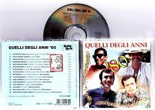 Autori Vari - QUELLI DEGLI ANNI '80 CD Nuovo