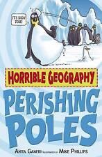 Perishing Poles by Anita Ganeri (Paperback, 2009)-9781407109879-G055