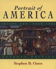 Portrait of America: From Before Columbus to the End of Reconstruction by Oates