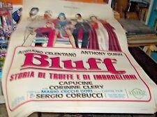 BLUFF STORIA DI TRUFFE E ... manifesto 2F originale 1976 CELENTANO QUINN CLERY