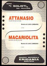 ATTANASIO - MACARIOLITA - Luigi Lombardi -- SPARTITO