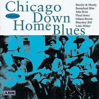 Chicago Down Home Blues, Vol. 1 by Various Artists (CD, Jun-1999, ABM)