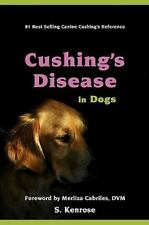 Cushing's Disease In Dogs: By S Kenrose, Merliza Cabriles DVM