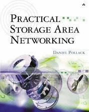 Practical Storage Area Networking by Daniel Pollack