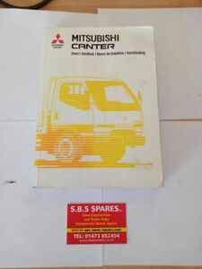Mitsubishi Canter Owners Handbook (removed from 1998 vehicle)