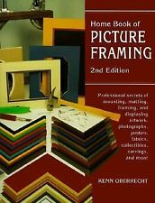 Home Book of Picture Framing by Kenn Oberrecht (1998)