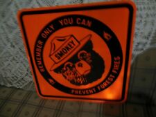 Original new stock ONLY YOU CAN PREVENT FOREST FIRES Smokey the Bear sign 1