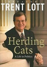 NEW - Herding Cats: A Life in Politics by Lott, Trent