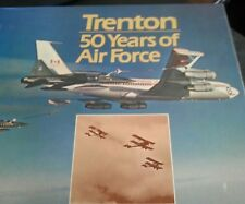 Trenton - 50 Years of Air Force Hardcover – 1981 Major Johnson RCAF CANADA BCATP