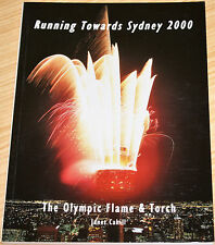 Running Towards Sydney 2000 - The Olympic Flame & Torch By Janet Cahill