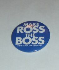 "Ross Perot For President ""Make Ross The Boss"" Blue Campaign Pinback Button"
