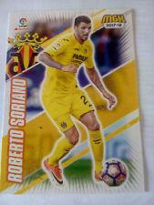 Cromo futbol MGK ROBERTO SORIANO VILLARREAL F.C .nº 525 liga 2017 2018