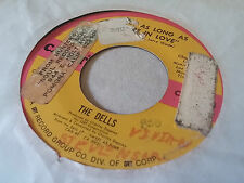 The Dells 45 Just as Long as We're in Love/I'd Rather Be with You 70s Soul Funk