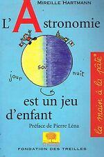 livre: Mireille Hartmann: l'astronomie est un jeu d'enfant. le pommier. G