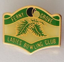 Ferny Grove Ladies Bowling Club Badge Pin Rare Vintage (M16)