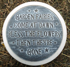 """""""Garden fairies come at dawn"""" stepping stone plastic garden casting mold mould"""